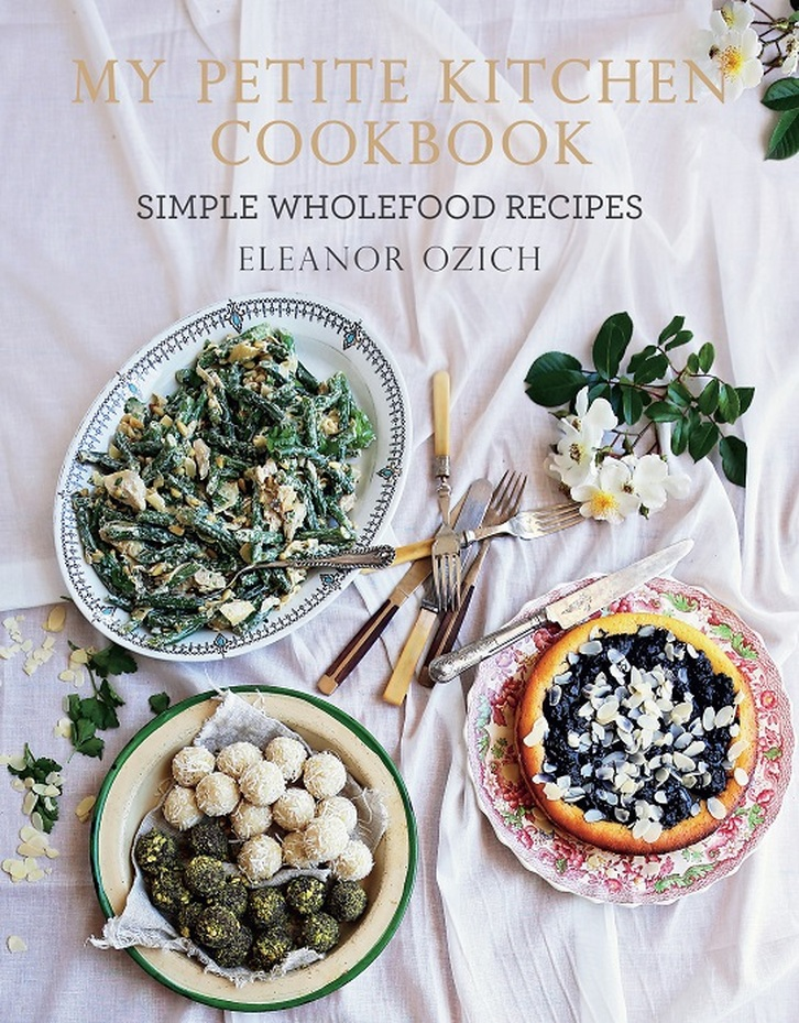 My Petite Kitchen Cookbook by Eleanor Ozich, published by Murdoch Books