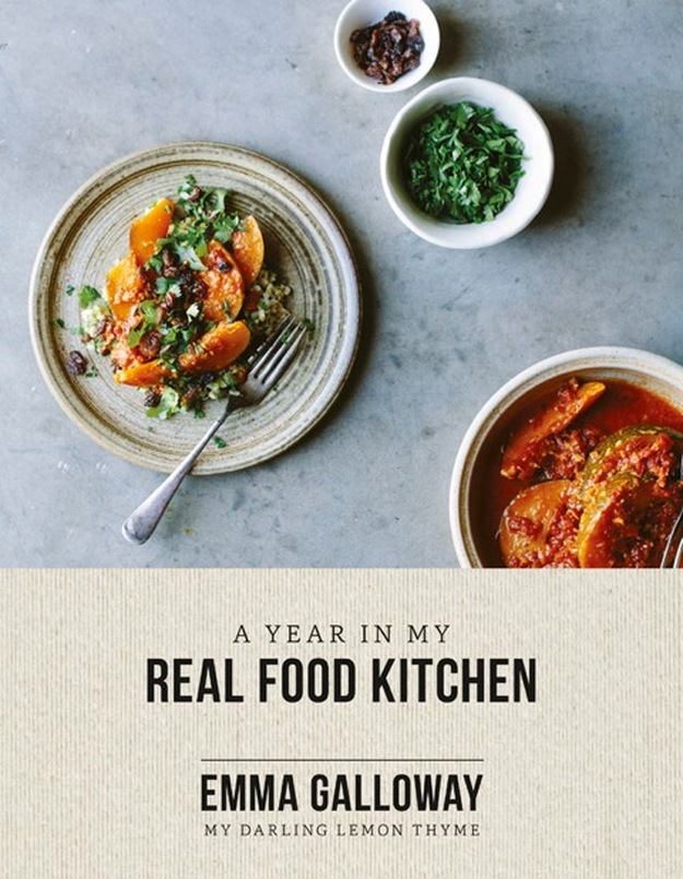 A Year in My Real Food Kitchen by Emma Galloway (HarperCollins)