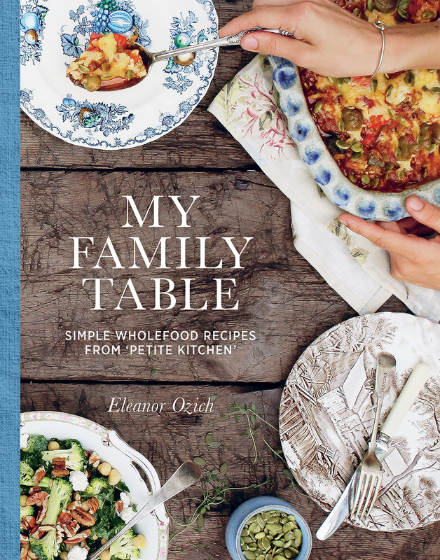 My Family Table by Eleanor Ozich (cover appears courtesy Murdoch Books)
