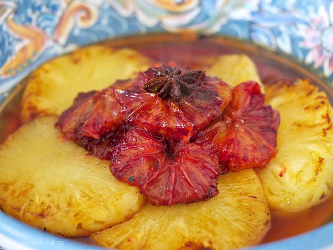 Caramelised pineapple and blood orange dessert - Liz Posmyk Good Things